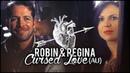 ►Robin Regina | Cursed Love (AU)