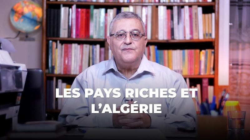 Question économie Les pays riches et l'Algérie