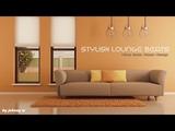 Stylish Lounge Beats #1 Deep HouseHouseLounge Set 2017 Mixed By Johnny M
