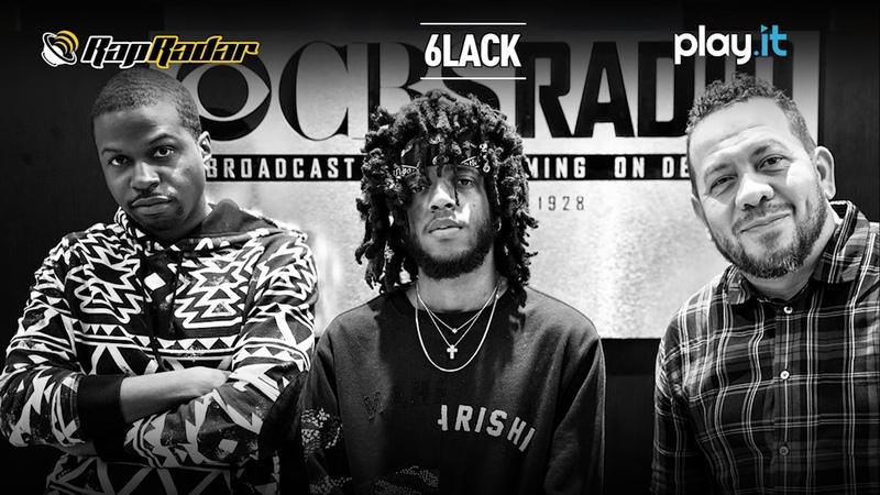 6LACK - Rap Radar Interview (Via Play.It / CBS RADIO )