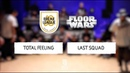 Total Feeling vs Last Squad • FINAL • FLOOR WARS FRANCE