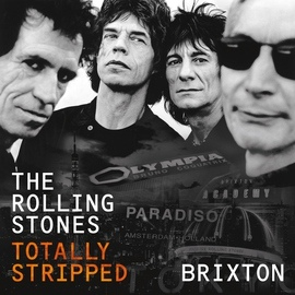 The Rolling Stones альбом Totally Stripped - Brixton