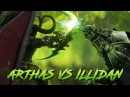 Arthas vs Illidan Legion Edition (WoW machinima)