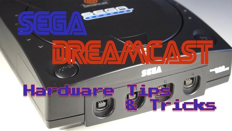 Ultimate Sega Dreamcast Hacks and Mods for 2018