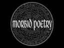 Morbid Poetry - The Coming (Ressurection Version)