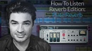 How To Listen To Plate Reverb Comparing Hardware Vs Plugin