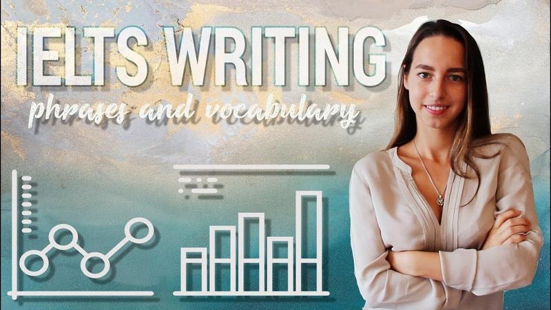 IELTS Writing Task 1 Phrases Vocabulary