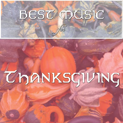 piano альбом Best Music for Thanksgiving - Background Tracks for Lunch & Dinner
