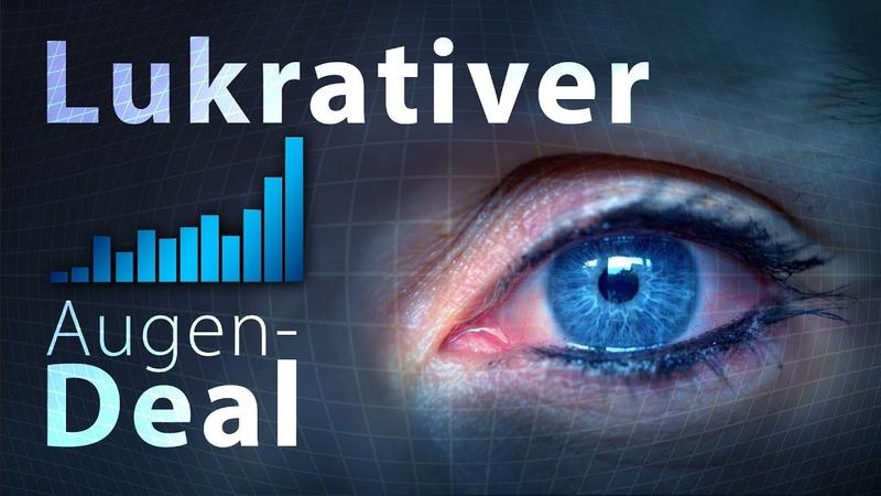 Lukrativer Augen-Deal | 16. Juni 2019 | www.kla.tv14431 [In 1 Minute auf dem Punkt]