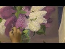 Картина маслом поэтапно Букет сирени.Часть II.Bouquet of lilac.Picture