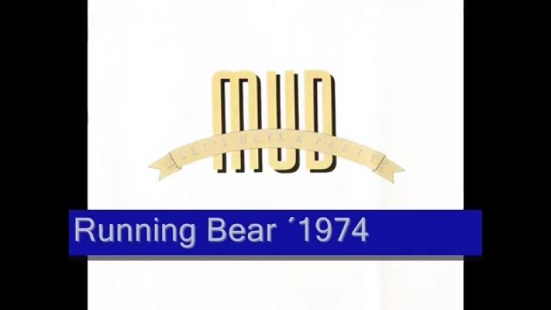 Mud - Running Bear