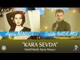 Ayça Bingol ve Salih Bademci - Kara Sevda (TEGV 17.12.2017)