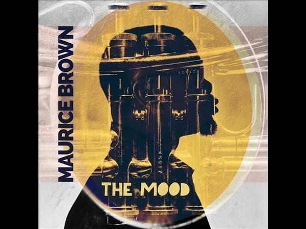 Maurice Brown - The Mood [Full Album]