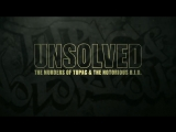 Unsolved : The Murders Of Tupac & The Notorious B.I.G. | Behind The Scenes