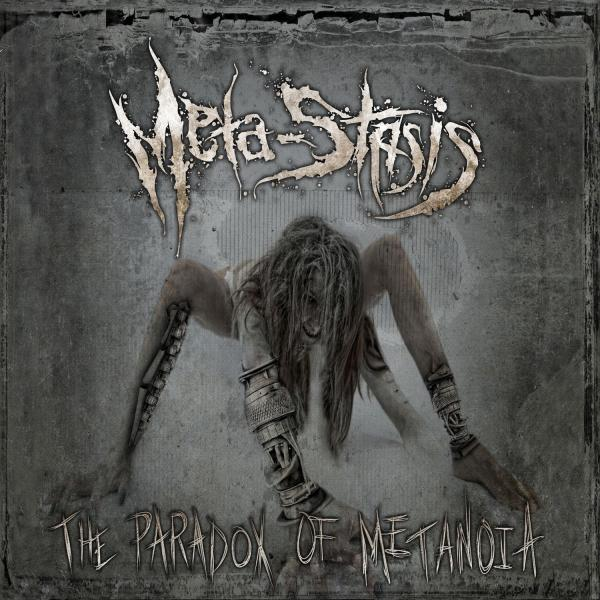 Meta-Stasis - The Paradox Of Metanoia (2015)