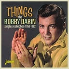 Bobby Darin альбом Things: The Bobby Darin Singles Collection (1956 - 1962)