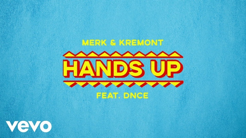 Merk Kremont - Hands Up (Audio) ft. DNCE