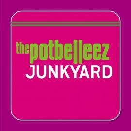 The Potbelleez альбом Junkyard