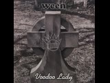 WEEN - Voodoo Lady