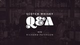 Scotch Whisky Q&ampA with Richard Paterson