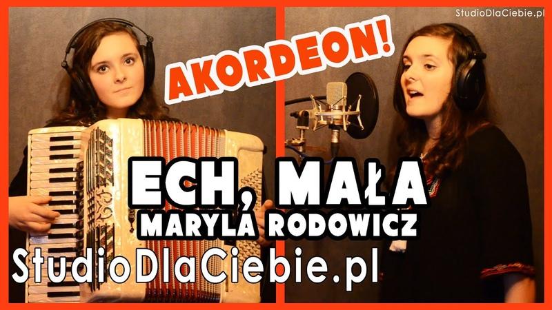 Ech, mała - Maryla Rodowicz (cover by Wiktoria Trefon)
