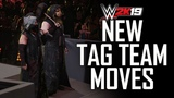 WWE 2K19 ALL NEW TAG TEAM MOVES &amp MORE! (WWE 2K19 Gameplay)