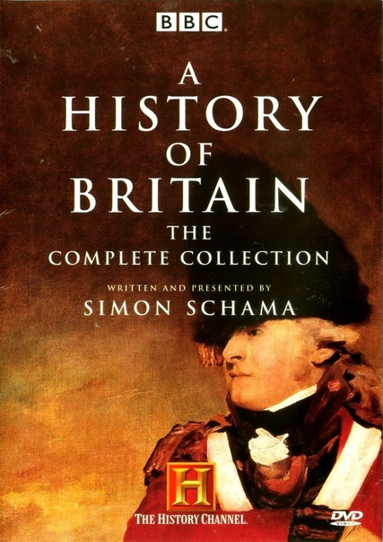 C. Саймон Шама. История Британии/A History of Britain. Серии 1-8