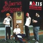 Alarmsignal альбом Nazis nehmen uns die Arbeitsplätze weg