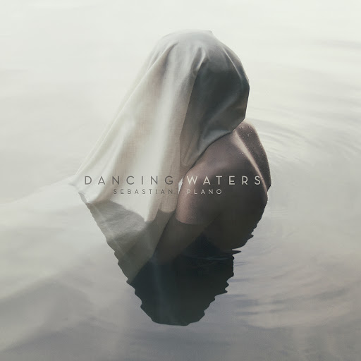 Sebastian Plano альбом Dancing Waters