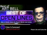 Art Bell Tribute - Open Lines Mels Hole, Area 51 Pilot, Bugs and more