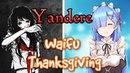 ♥ Waifu ASMR | THANKSGIVING | YANDERE |【ROLEPLAY / ASMR】♥
