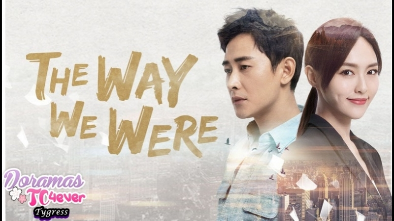 The Way We Were Episodio 18 DoramasTC4ever