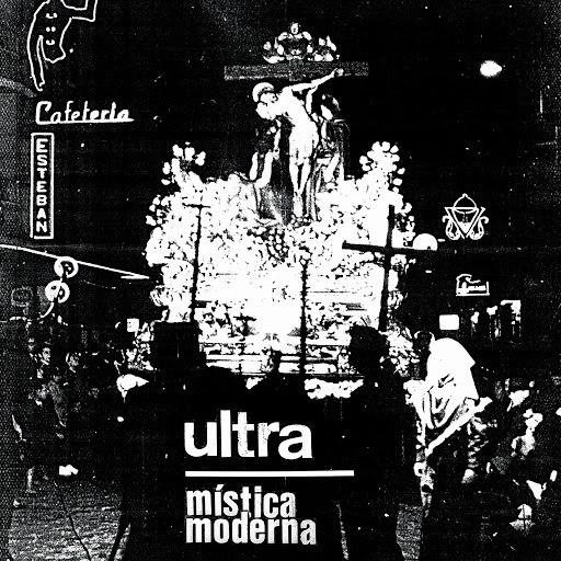 Ultra альбом Mística Moderna