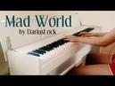 Gary Jules - Mad World piano cover by DariusLock