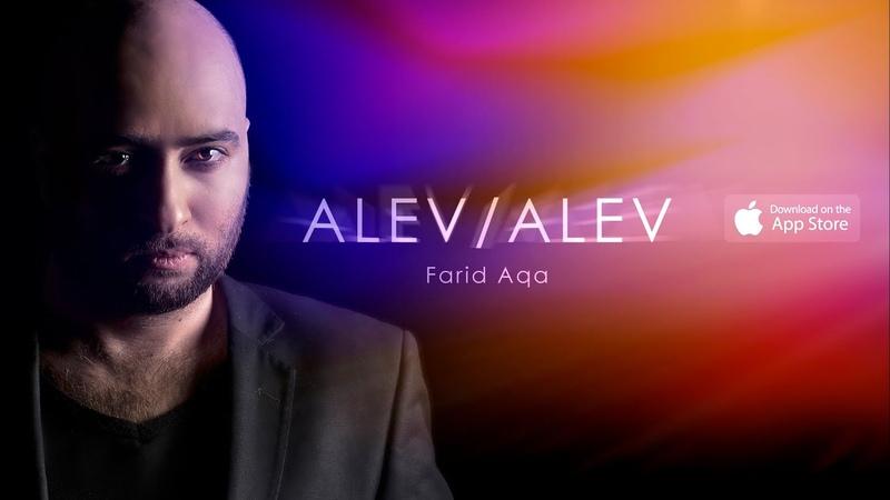 Farid Aqa - Alev Alev (Audio)
