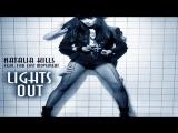 Natalia Kills Feat. Far East Movement - Lights Out (De-Liver Bootleg Edit)