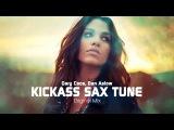 Gary Caos, Dan Aslow Ft. Cucchia Sax - Kickass Sax Tune (Original Mix)