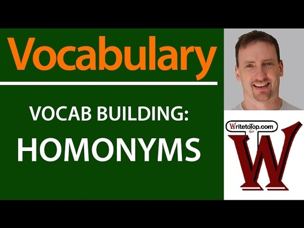 Vocabulary Building Homonyms (great for IELTS or TOEFL)