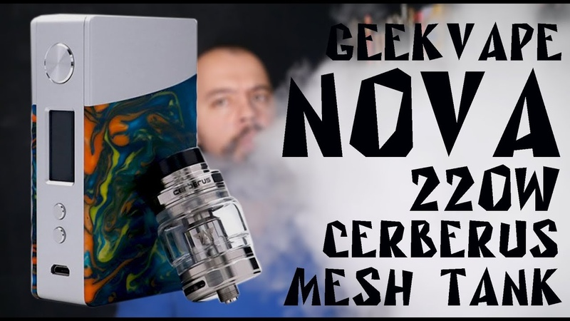 NOVA 220W KIT by geekvape Детальный обзор