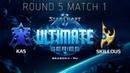 Ultimate Series 2018 Season 2 RU Round 5 Match 1 Kas T vs SKillous P