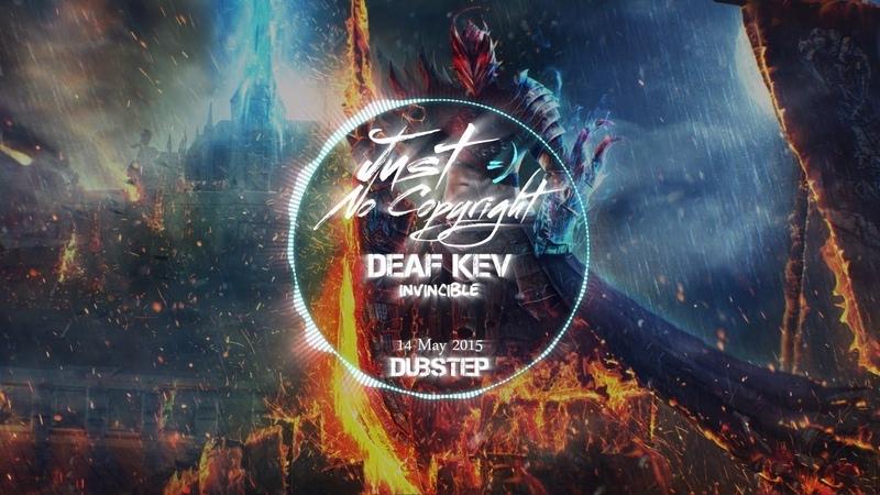DEAF KEV Invincible ► Dubstep ◄ Release 14 May 2015 Just No Copyright ツ