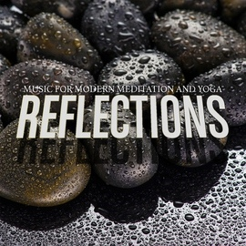 Extreme Music альбом Reflections: Music for Modern Meditation and Yoga