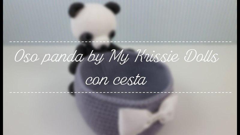 Mis amigurumis terminados oso panda by My Krissie Dolls con cesta