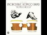 The Incredible Bongo Band - Bongo Rock - 1973