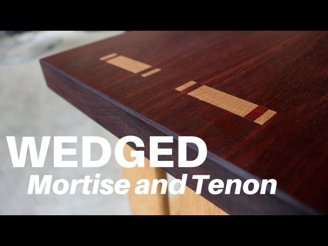 How To Make a WEDGED Through Mortise and Tenon