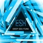 ESH альбом Deep Sea Funk