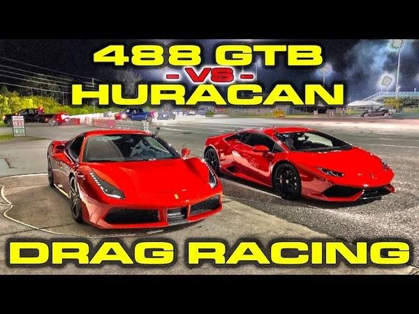 Ferrari 488 GTB vs Lamborghini Huracan 1/4 Mile Drag Racing plus Dragy Winner Lambo vs Ferrari