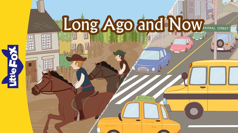 Long Ago and Now | Culture and History | Time | Little Fox | Animated Stories for Kids