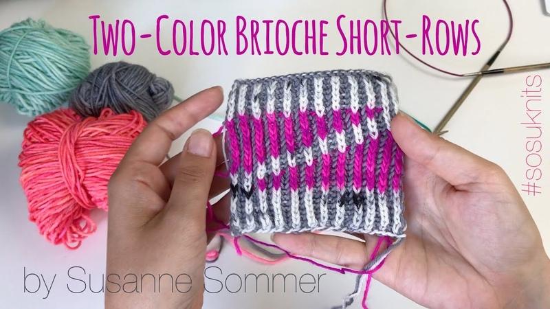 Two-Color Brioche Short-Rows (Wrap Turn)