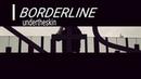 Undertheskin - \\\\\ BORDERLINE VIDEOClip HD/HQ